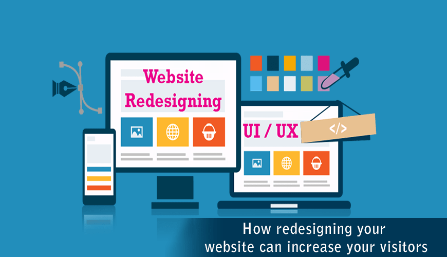 How redesigning your website can increase your visitors