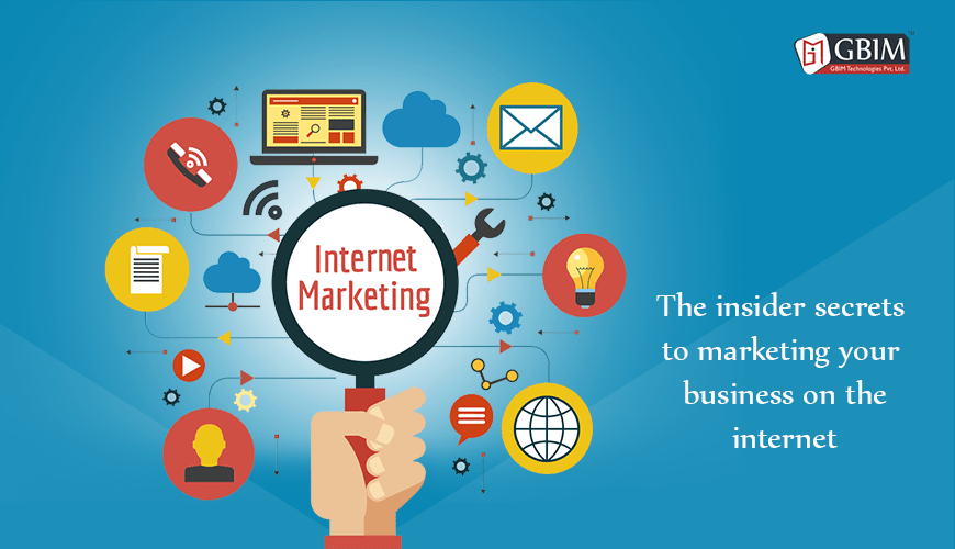 The insider secrets to marketing your business on the internet