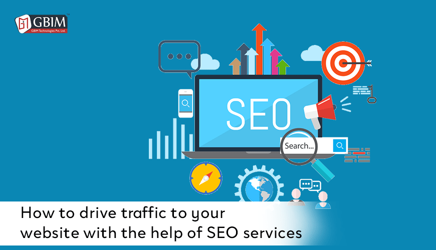 How to drive traffic to your website with the help of SEO services