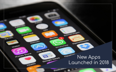 Top 6 Mobile Apps Launched in 2018