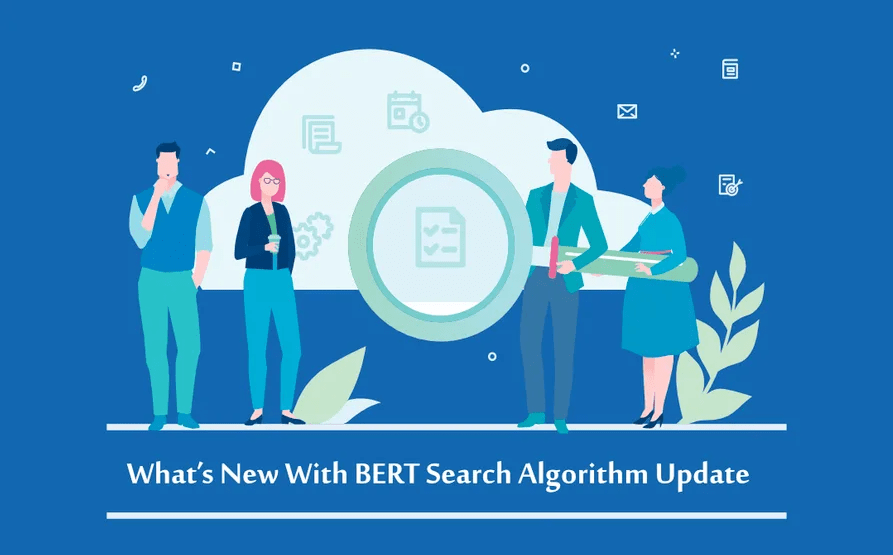 What's New With BERT Search Algorithm Update