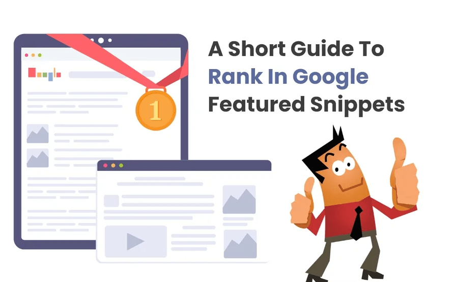 A Short Guide To Rank In Google Featured Snippets