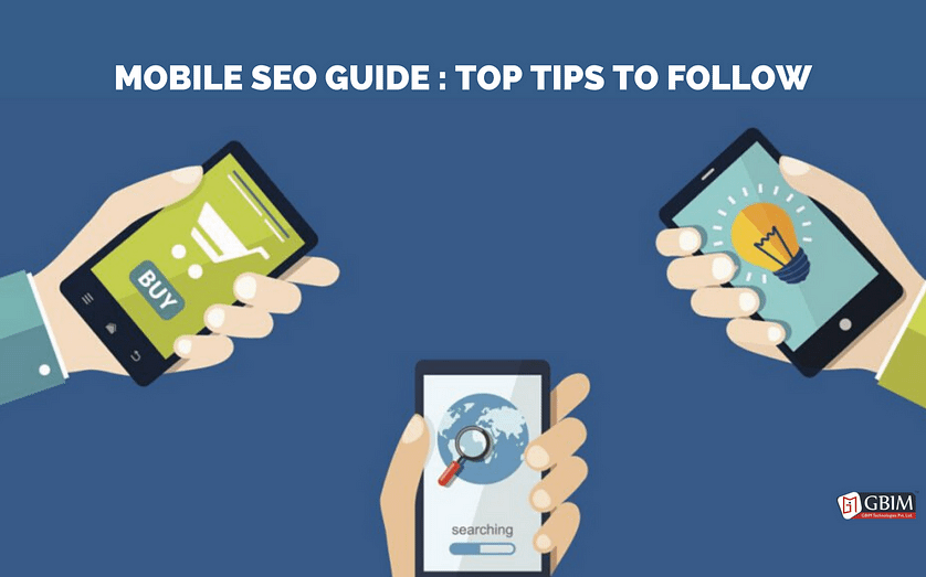 Mobile SEO Guide: Top Tips to Follow