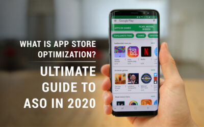 What is App Store Optimization? Ultimate Guide to ASO in 2020