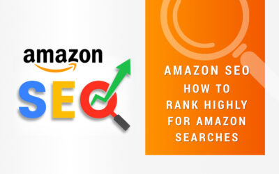 Amazon SEO: How to Rank Highly for Amazon Searches