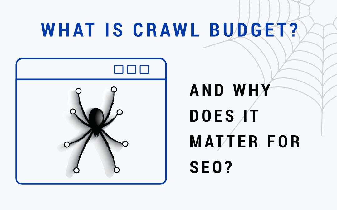 Know About Crawl Budget And Its Effects On SEO Services