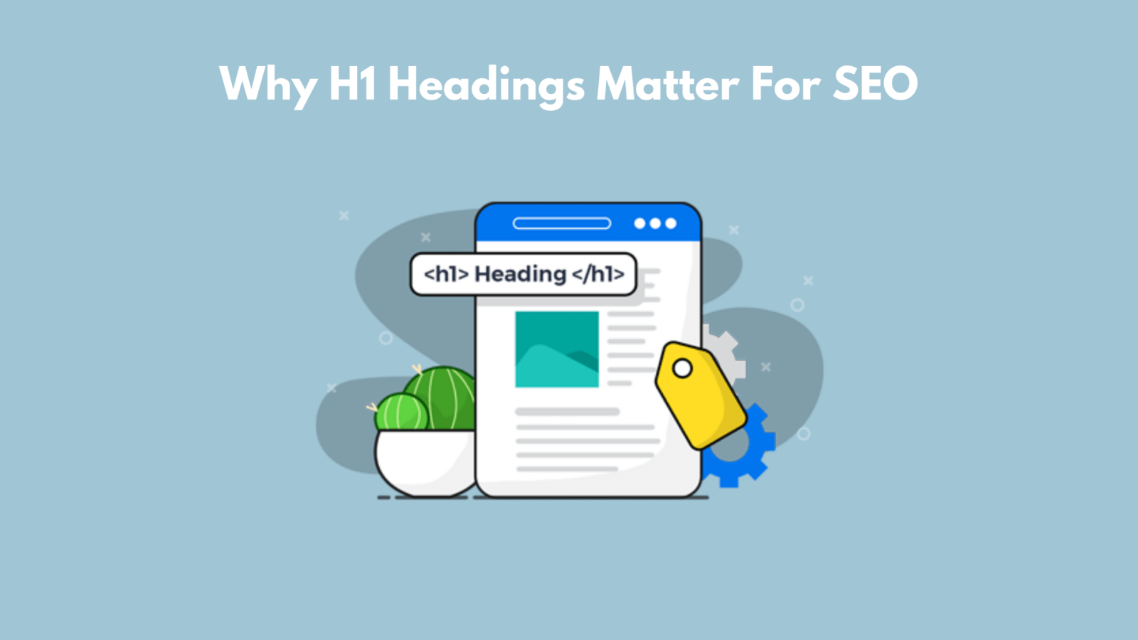 Why H1 Heading matters for SEO