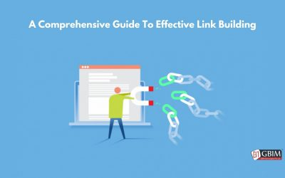A Comprehensive Guide To Effective Link Building