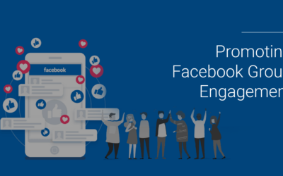Promoting Facebook Group Engagement: How to Build a Loyal Community