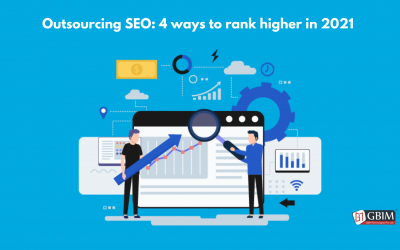 Outsourcing SEO: 4 ways to rank higher in 2021