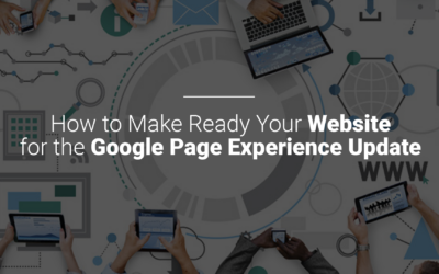 How to Make Ready Your Website for the Google Page Experience Update