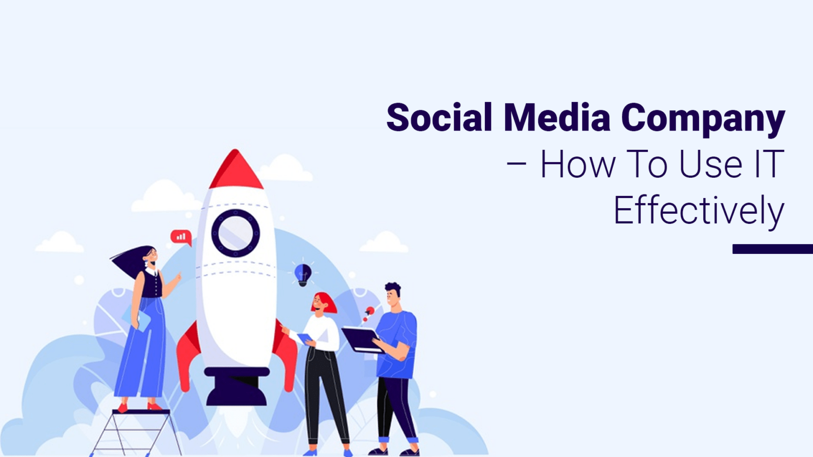 Social Media Company – How To Use IT Effectively